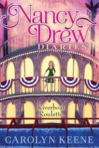 Nancy Drew Diaries 14 Riverboat Roulette